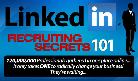 LinkedIn Recruiting Secrets - Social Media Recruiting Training for MLM Home Business by Doug Firebaugh