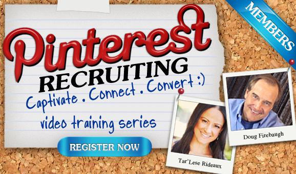 Pinterest Recruiting - How to Captivate, Connect and Convert Leads for MLM Network Marketing Home Business Entreprenuers by Doug Firebaugh and Tar'Lese Rideaux