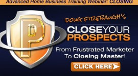 MLM Training - Close Your Prospects Webinar and Member&#039;s Training