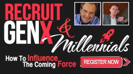 How to Recruit Millennials and GenXers? Yep. The NEW FORCE in Home Business