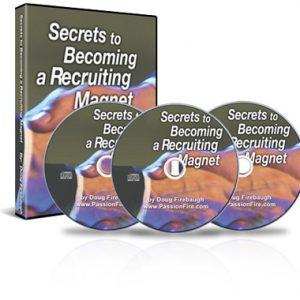 Secrets of Becoming A Recruiting Magnet by Doug Firebaugh