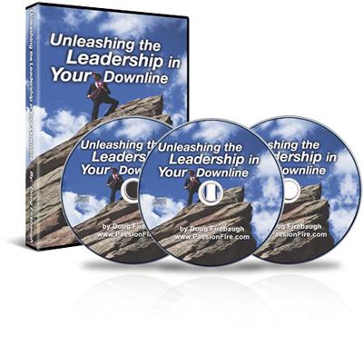 Unleashing Leadership In Your Downline by Doug Firebaugh