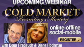 MLM Training - Cold Market Recruiting Webinar by Doug Firebaugh and Diane Hochman